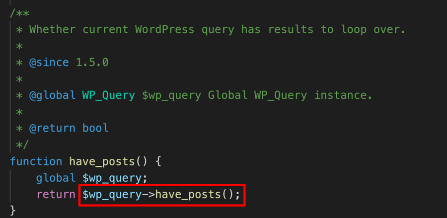 Source code of have_posts function
